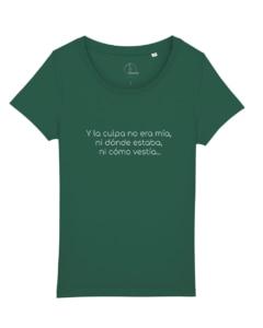 camisetas-feministas-y-la-culpa-no-era-mia-mujer-verde-botella