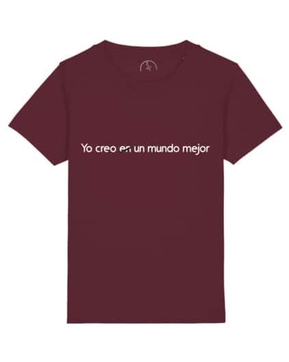 Camisetas-infantiles-niño-niña-yo-creo-en-un-mundo-mejor-burgundy